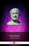 Delphi Complete Works of Thucydides (Illustrated) (Delphi Ancient Classics Book 19) (English Edition)