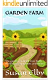 GARDEN FARM: The garden, orchard, mini farm, warehouse equipment and more