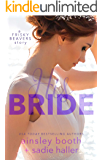 His Bride (Frisky Beavers Quickies Book 3)