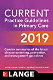 CURRENT Practice Guidelines in Primary Care 2019