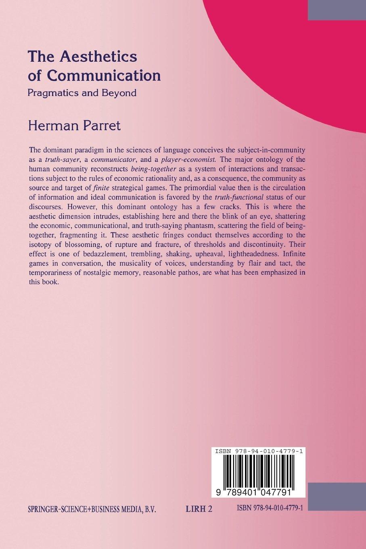 The Aesthetics of Communication: Pragmatics and Beyond (Library of Rhetorics)