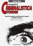 Lineamenti di criminalistica forense