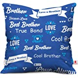 Indibni Best Bhaiya True Bond Quote Printed Blue Cushion Cover 12X12 With Filler
