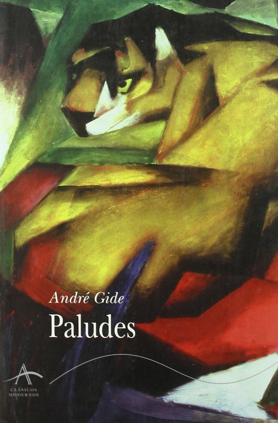 Paludes (Clásicos Modernos): Amazon.es: André Gide, Cecilia ...