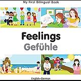 My First Bilingual Book–Feelings (English–German)