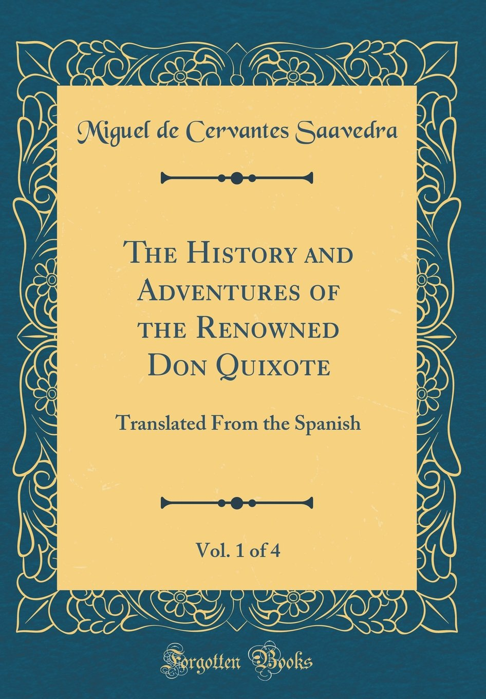 Download The History and Adventures of the Renowned Don Quixote, Vol. 1 of 4: Translated From the Spanish (Classic Reprint) ebook