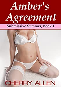 Amber's Agreement (Submissive Summer Book 1)