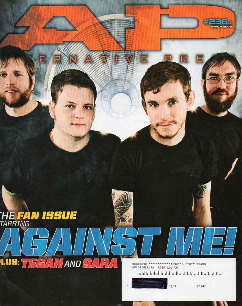 "Against Me, plus Tegan & Sara ""The Fans Issue"" (March 2008 , #236.1, AP Alternative Press Magazine) PDF"