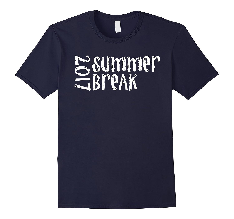 2017 Summer Break Cool Fun T Shirt-PL