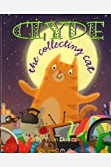 Clyde The Collecting Cat Paperback