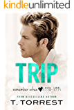 TRIP (Remember When Book 1)