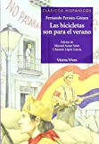 Las bicicletas son para el verano / Bicycles are for the Summer (Clasicos Hispanicos / Hispanic Classics)
