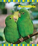 Parrotlets (The Birdkeeper's Guides)