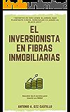 El Inversionista en Fibras Inmobiliarias