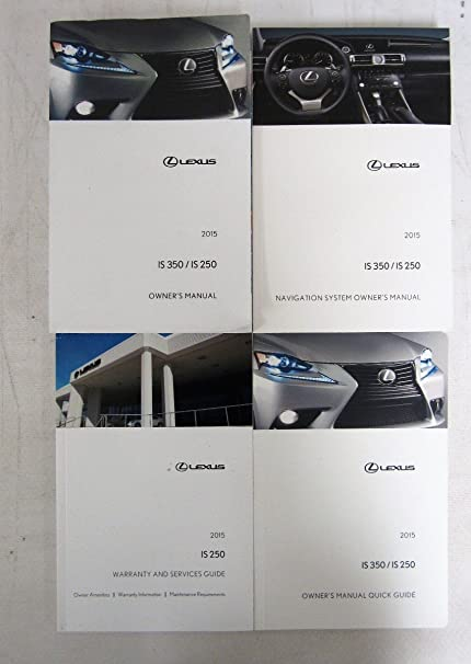 Amazon com: 2015 Lexus IS 350 / IS 250 Owners Manual book: Automotive