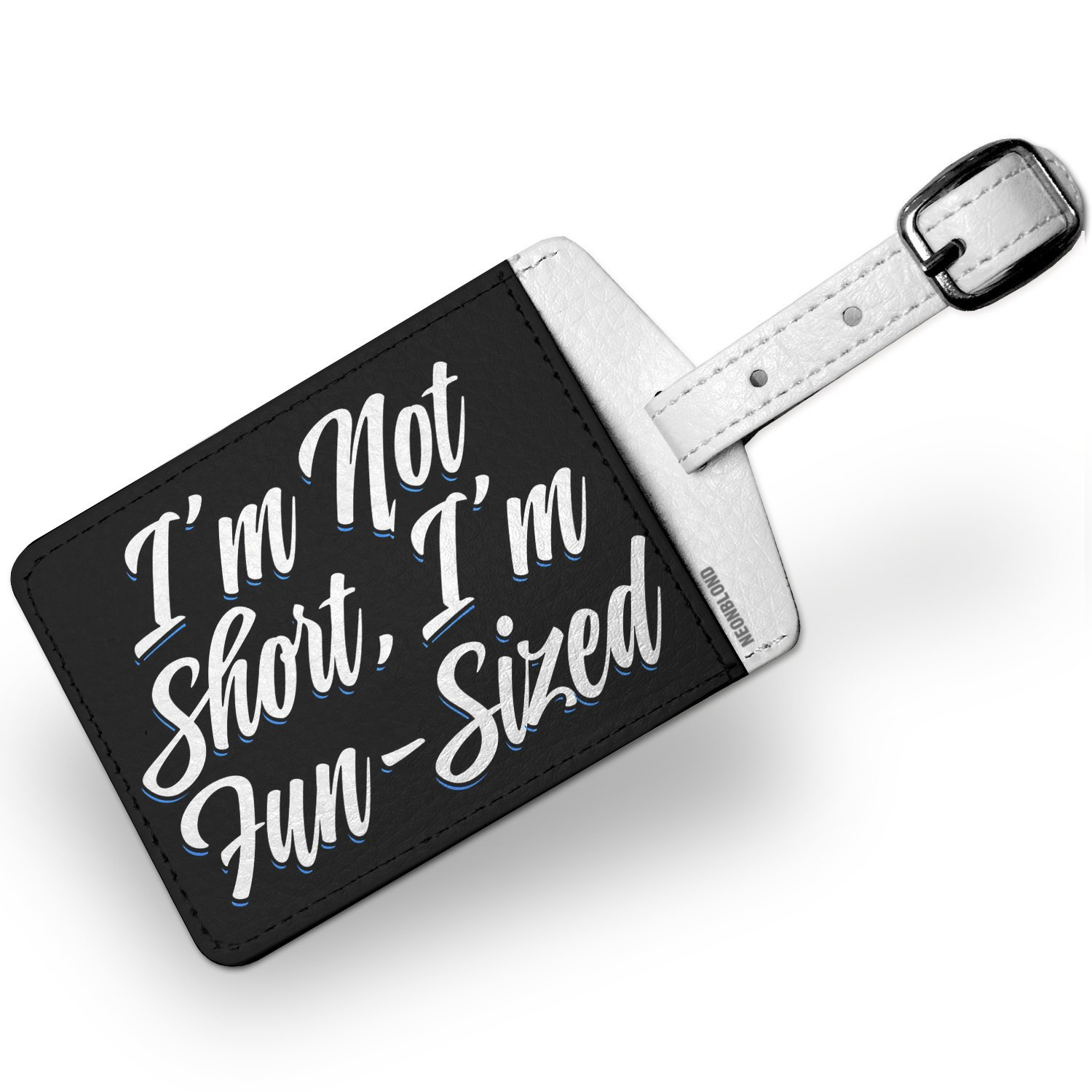 Luggage Tag Classic design I'm Not Short, I'm Fun-Sized - NEONBLOND