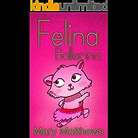 Felina Ballerina (Book 1) book cover
