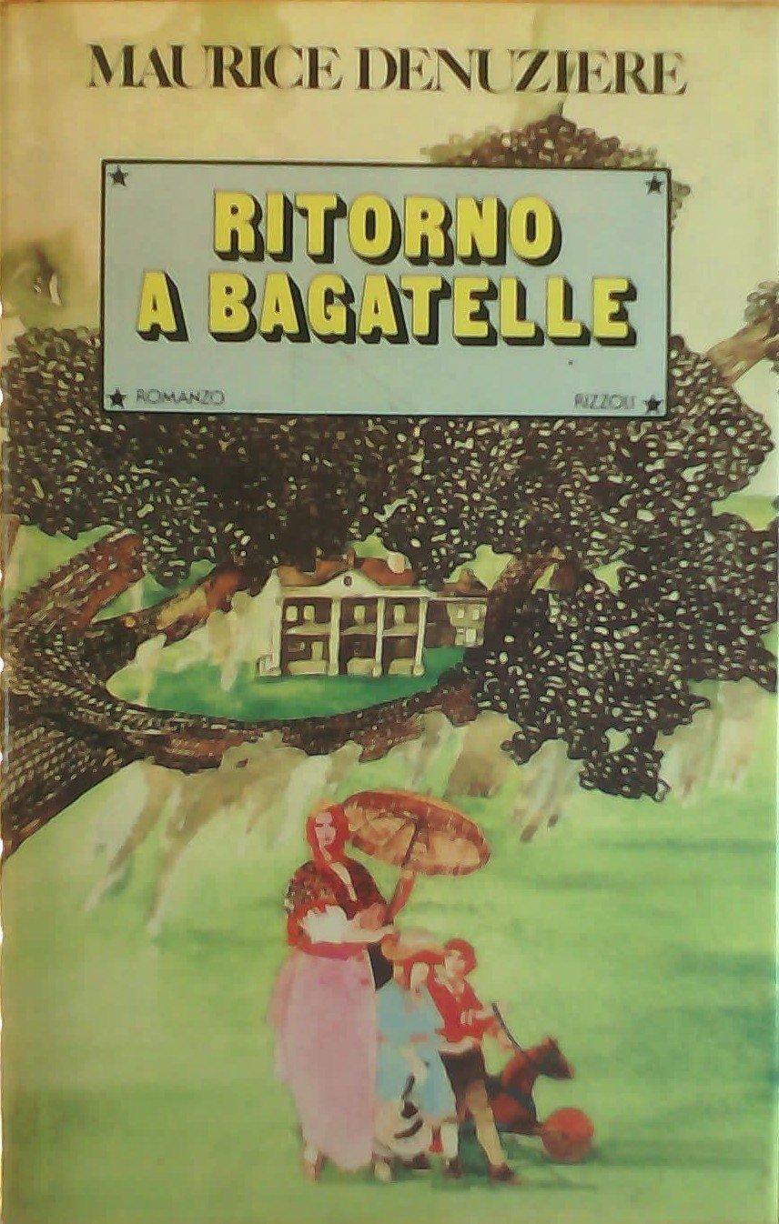Maurice Denuzière, Augusto Donaudy - Ritorno a Bagatelle (Louisiane #2) (1983)