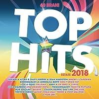 Top Hits - Estate 2018 [Explicit]