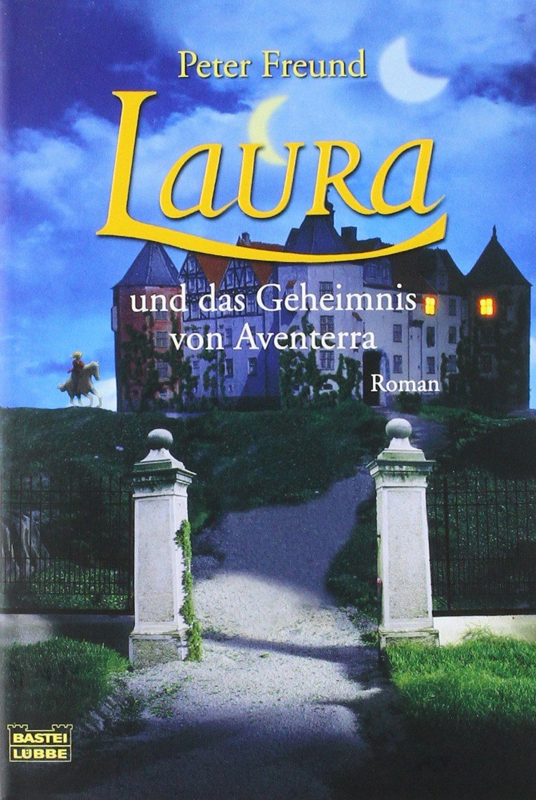 Laura und das Geheimnis von Aventerra (Allgemeine Reihe. Bastei Lübbe Taschenbücher)