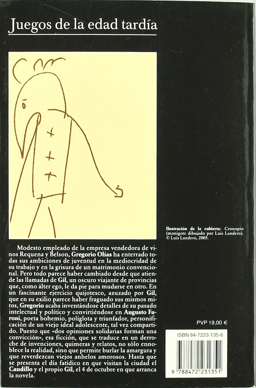 Juegos de la edad tardía (Andanzas): Amazon.es: Landero, Luis: Libros