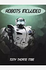 Robots Included Kindle Edition