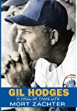 Gil Hodges: A Hall of Fame Life