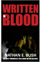 Written in Blood (The Foley Chronicles:Files from the 8th District Book 1) Kindle Edition