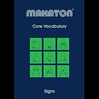 Core Vocabulary: Signs (Makaton Core Vocabulary Book 1)