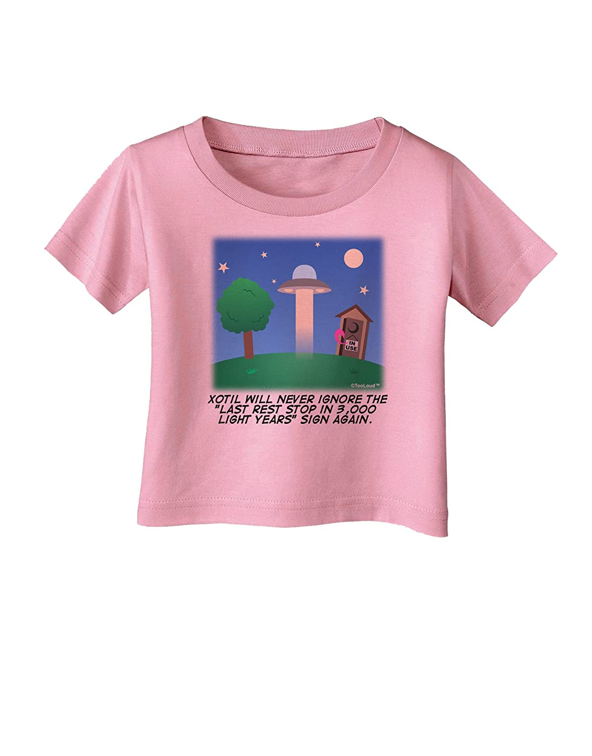 TooLoud UFO Stopping at an Out-House Text Infant T-Shirt