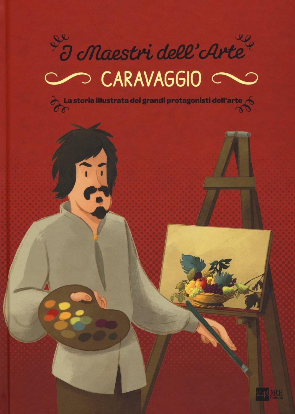 Caravaggio. La storia illustrata dei grandi protagonisti dell'arte. Ediz. illustrata Copertina rigida – 26 mar 2015 Stefano Zuffi G. Enrietto 24 Ore Cultura 8866482498