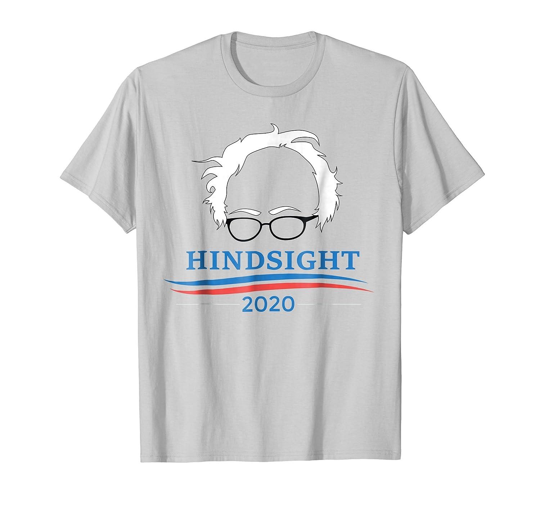 """Hindsight 2020"" Bernie Sanders T-shirt"