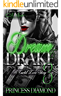 Dream and Drake 2: A Cartel Love Story - Kindle edition by ...