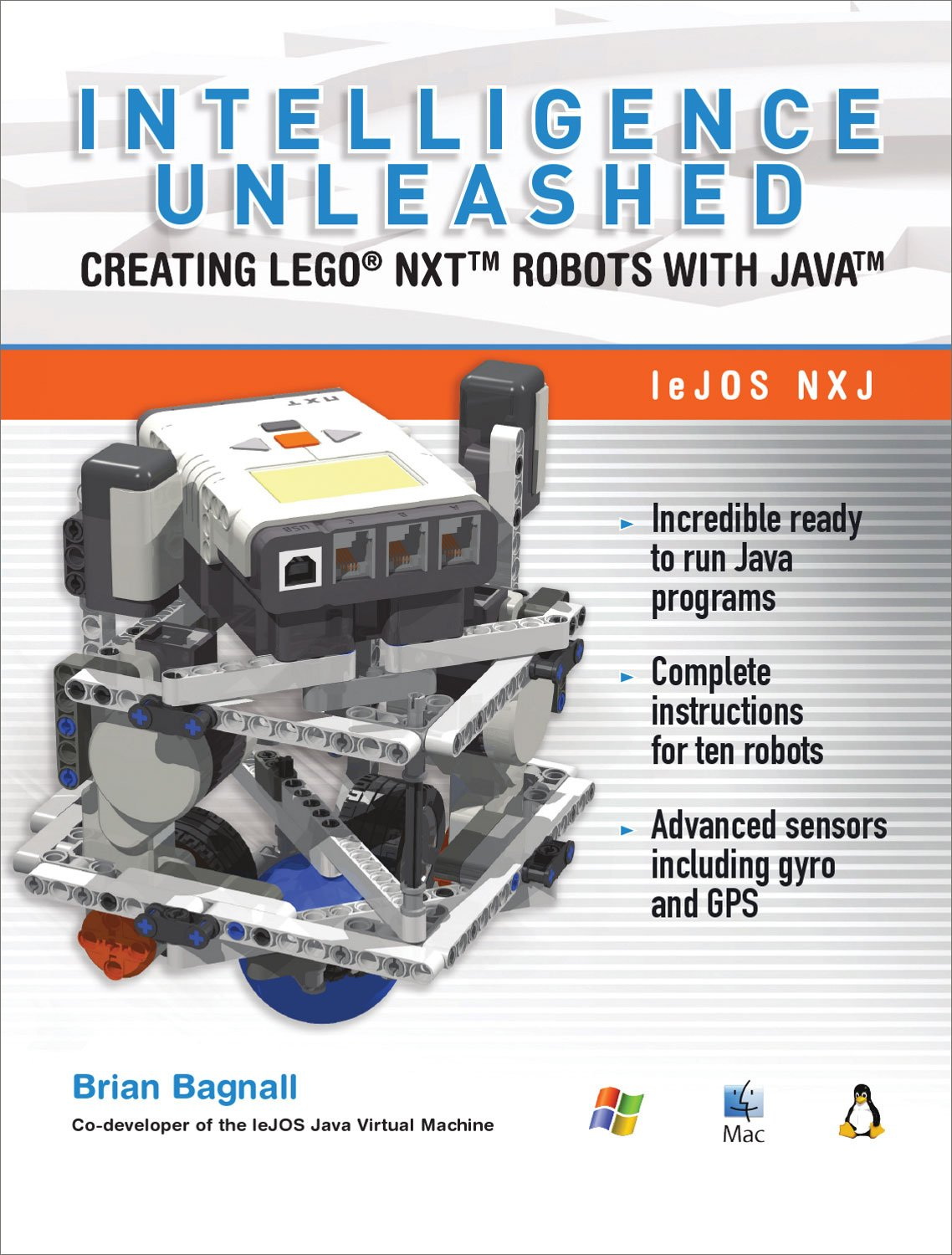 Read Online Intelligence Unleashed: Creating LEGO NXT Robots with Java PDF