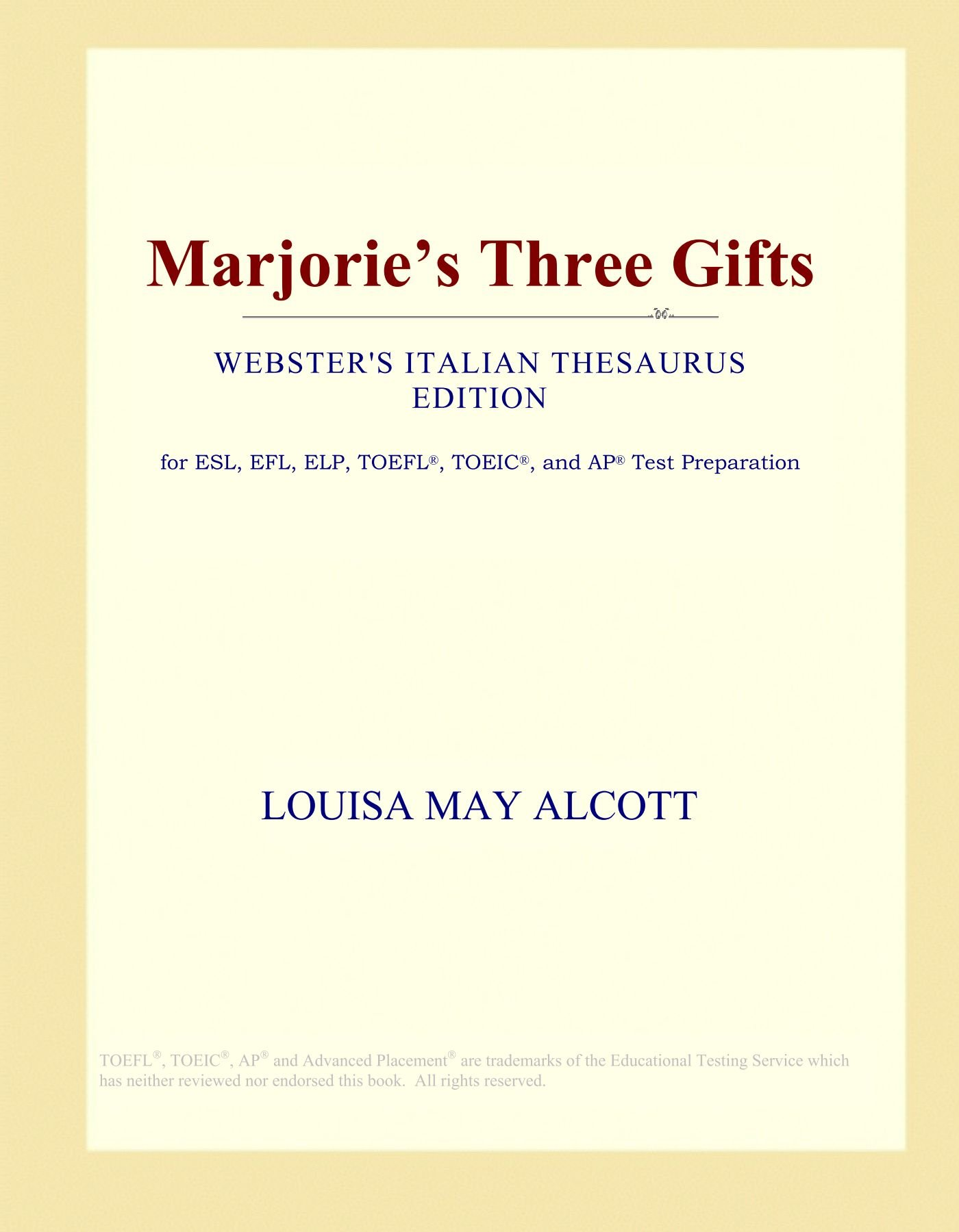 Marjorie's Three Gifts (Webster's Italian Thesaurus Edition) pdf