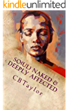 So(ul) Naked & Deeply Affected