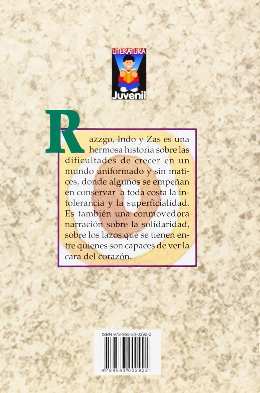 Razzgo, Indo y Zaz (Literatura Juvenil (Panamericana Editorial)) (Spanish Edition): Jairo Anibal Nino, Juan Sierra: 9789583002922: Amazon.com: Books