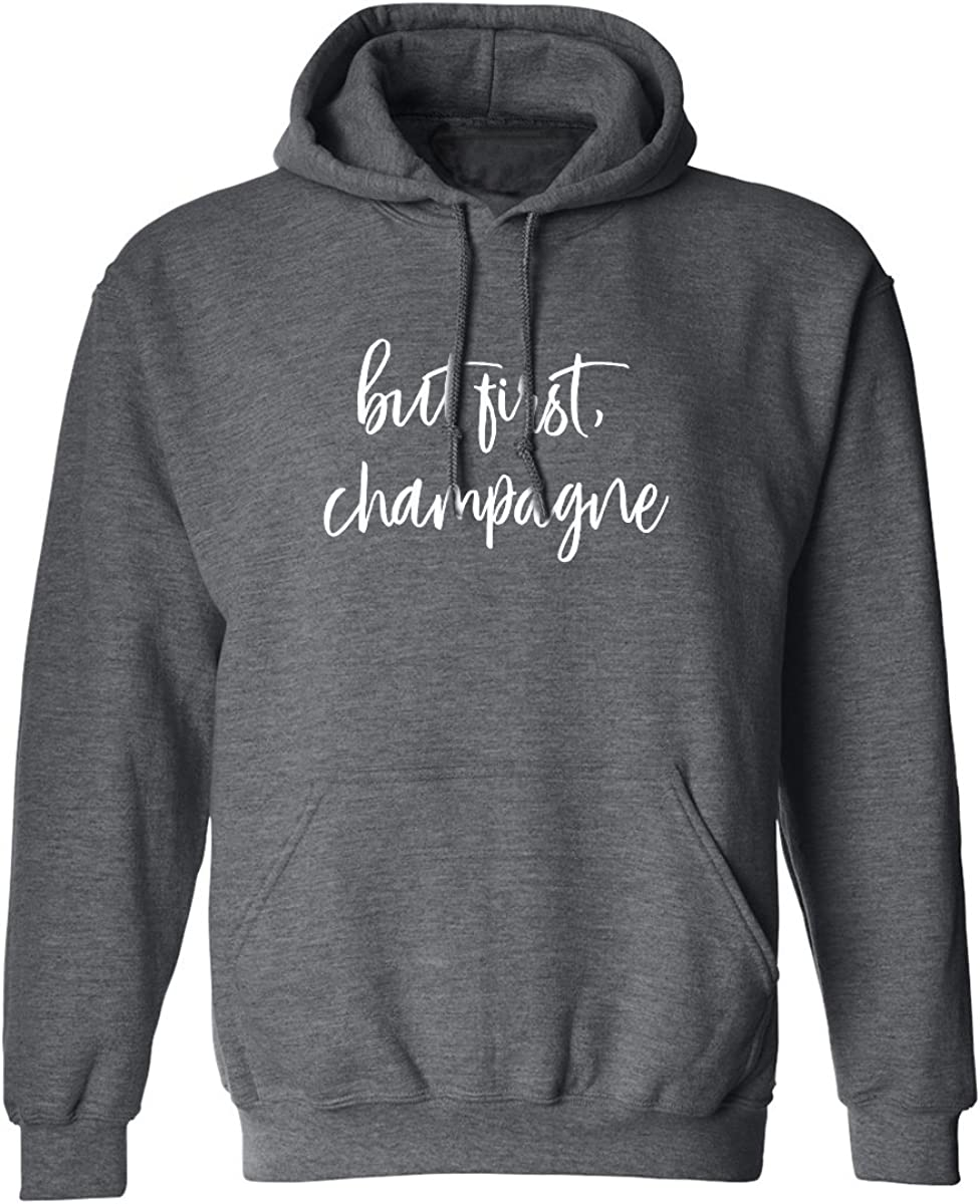 Champagne Adult Hooded Sweatshirt zerogravitee But First