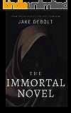The Immortal Novel
