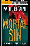 MORTAL SIN (Jake Lassiter Legal Thrillers Book 4) (English Edition)