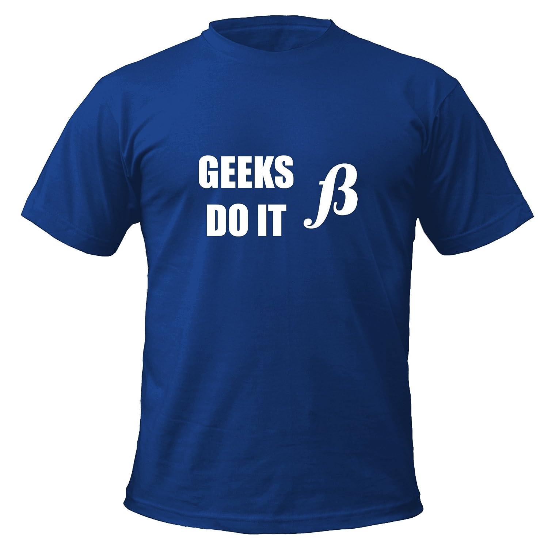 Geeks Do It Beta (Better) T-shirt