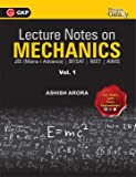 Lecture Notes on Mechanics- Physics Galaxy (JEE Mains & Advance, BITSAT, NEET, AIIMS) - Vol. I