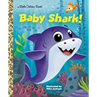 Baby Shark! (Little Golden Book)
