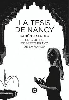 La tesis de Nancy (Letras mayúsculas. Clásicos castellanos) (Spanish Edition)