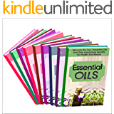 Essential Oils: Box Set : Learn About These Top Essential Oils And Natural Remedies To Cure You Naturally FAST!