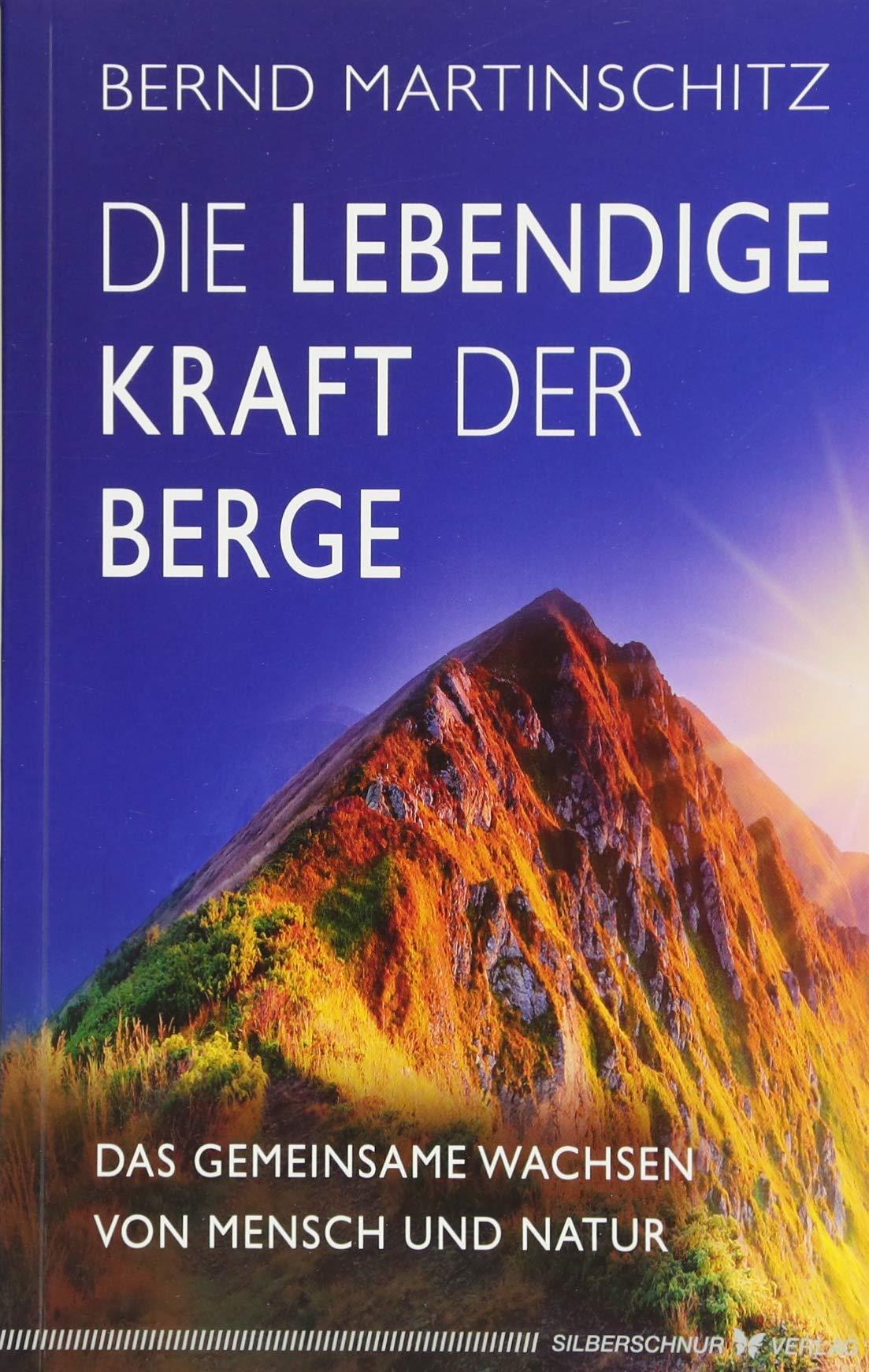 Die lebendige Kraft der Berge: Das gemeinsame Wachsen von Mensch und Natur
