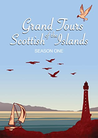 Grand Tours of the Scottish Islands (Series 1)