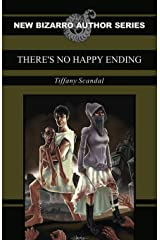 There's No Happy Ending Kindle Edition