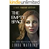 The Empty Space: A Kate Pomeroy Mystery (The Kate Pomeroy Gothic Mystery Series Book 4)