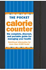 Pocket Calorie Counter, 2016 Edition: The complete, discreet guide for managing your health Kindle Edition
